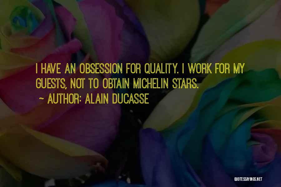 Alain Ducasse Quotes 657219