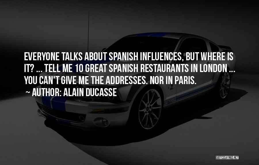 Alain Ducasse Quotes 842132