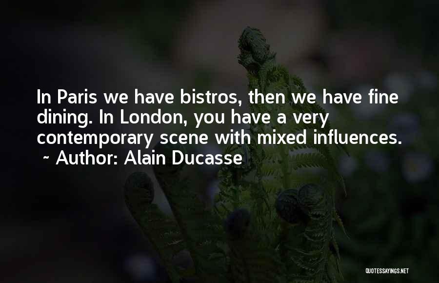 Alain Ducasse Quotes 866612