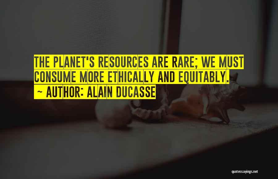 Alain Ducasse Quotes 890733