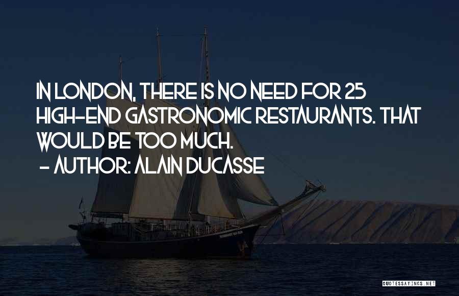 Alain Ducasse Quotes 896912