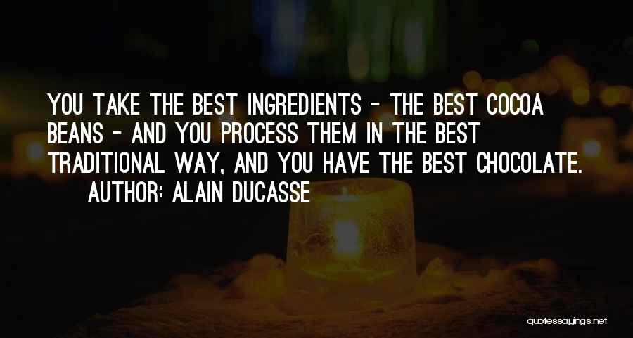 Alain Ducasse Quotes 960538