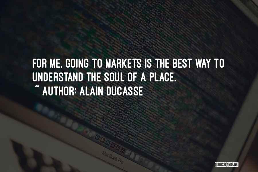 Alain Ducasse Quotes 998876