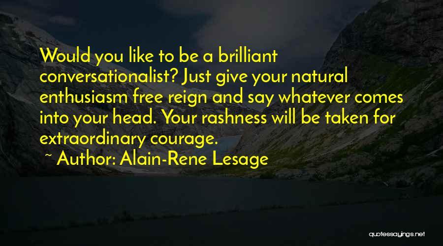 Alain-Rene Lesage Quotes 2173896