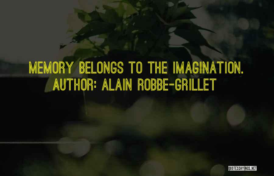 Alain Robbe-Grillet Quotes 1611255