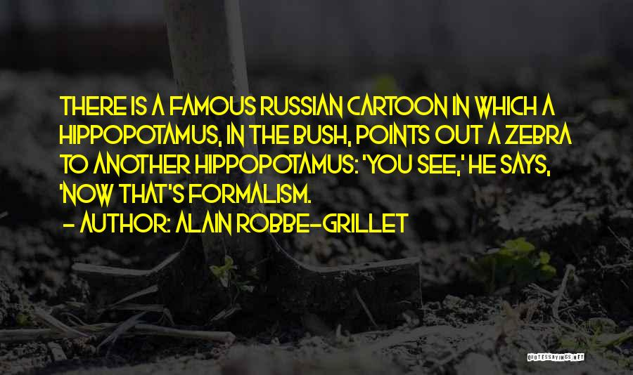 Alain Robbe-Grillet Quotes 2200695