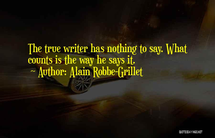 Alain Robbe-Grillet Quotes 2246329