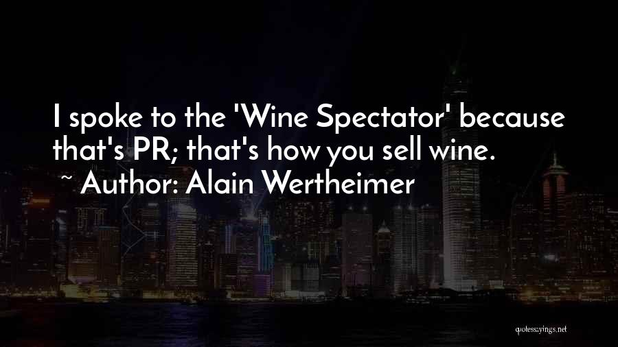 Alain Wertheimer Quotes 1762335