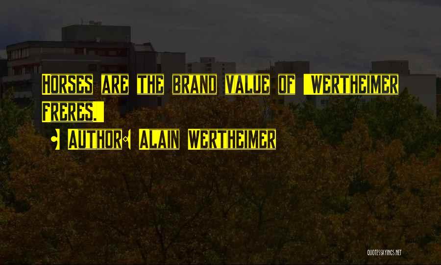 Alain Wertheimer Quotes 483962