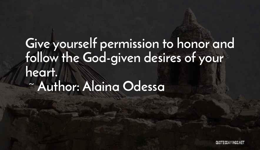 Alaina Odessa Quotes 1159055