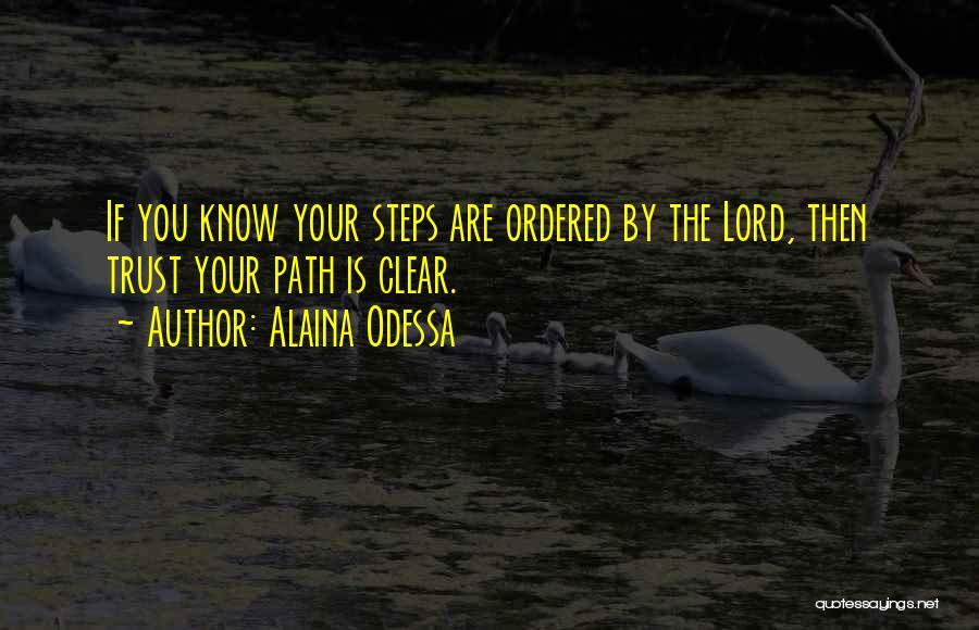 Alaina Odessa Quotes 1852192