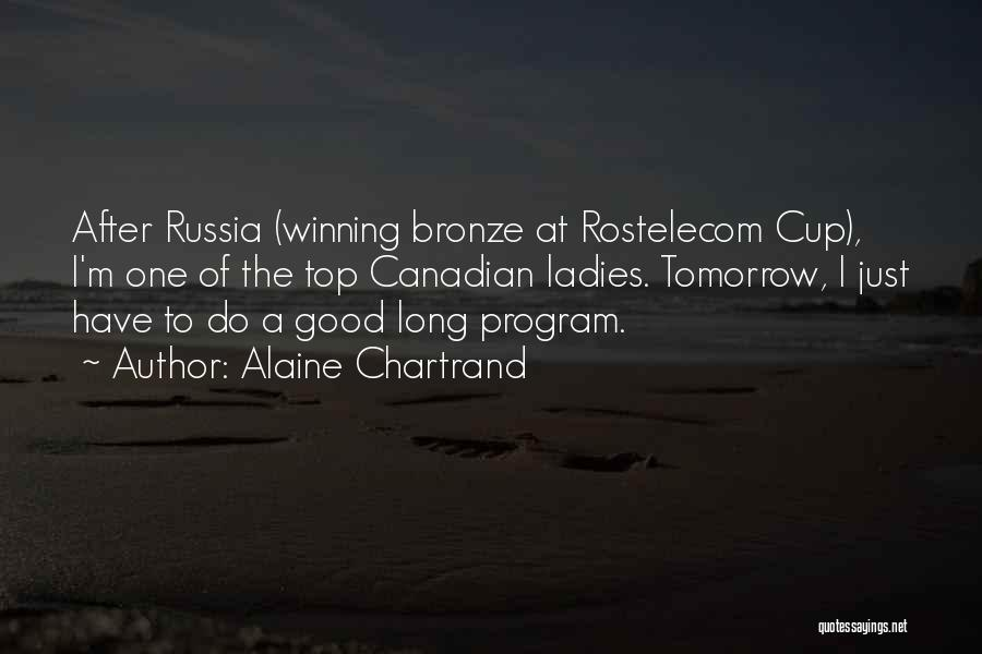 Alaine Chartrand Quotes 1669472
