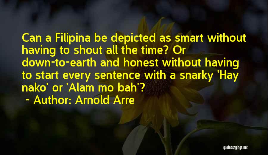 Alam Mo Quotes By Arnold Arre
