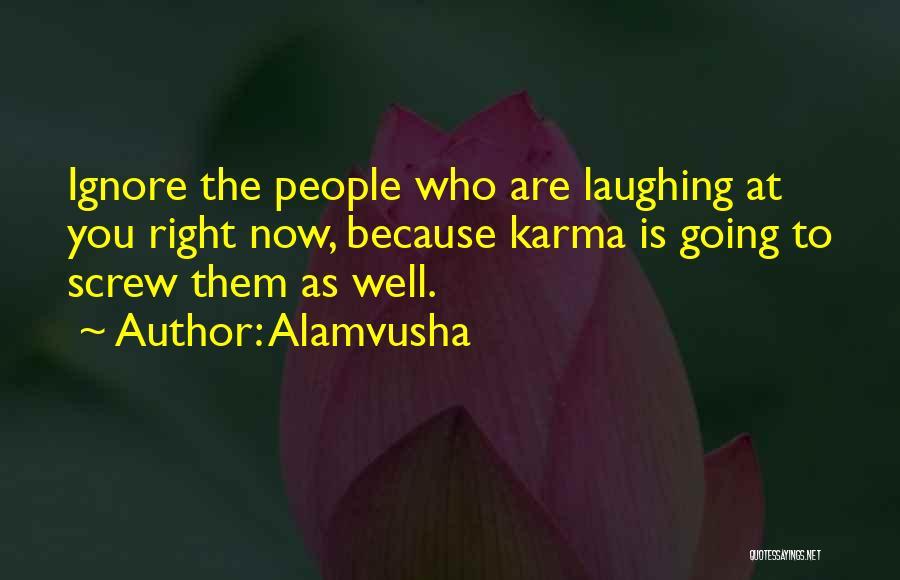 Alamvusha Quotes 1732209