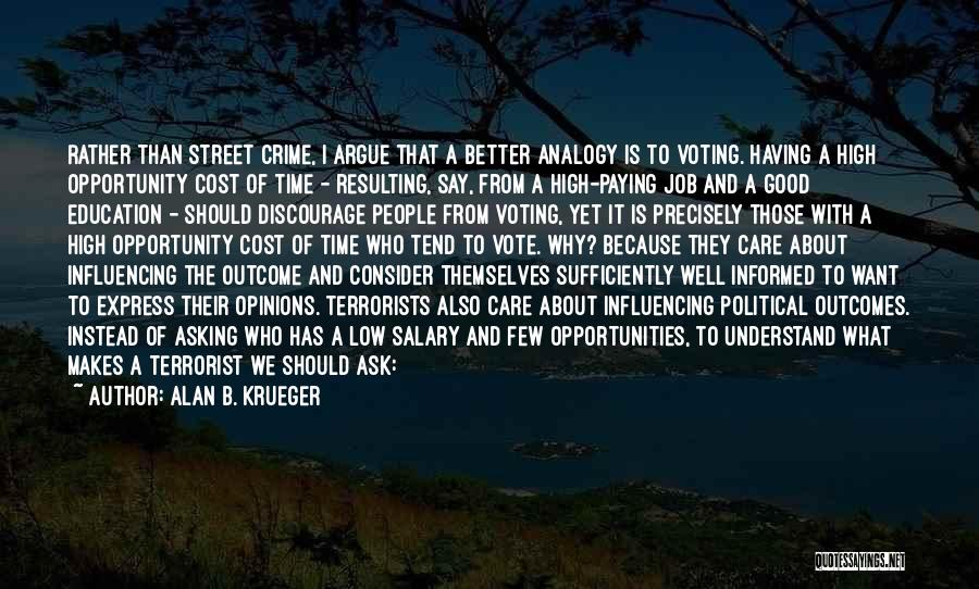 Alan B. Krueger Quotes 2175732
