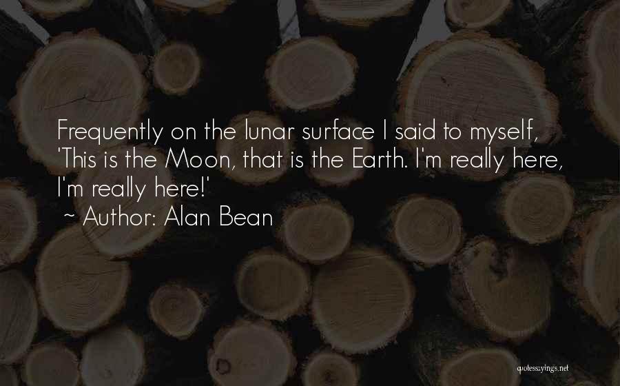 Alan Bean Quotes 838900