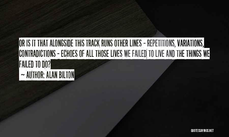 Alan Bilton Quotes 325543