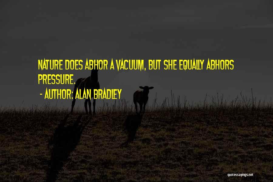 Alan Bradley Quotes 1041405