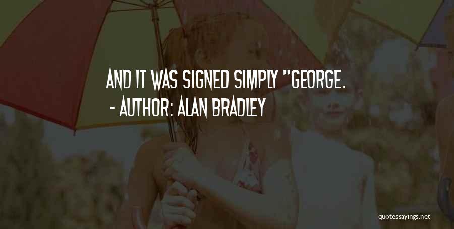 Alan Bradley Quotes 1246316