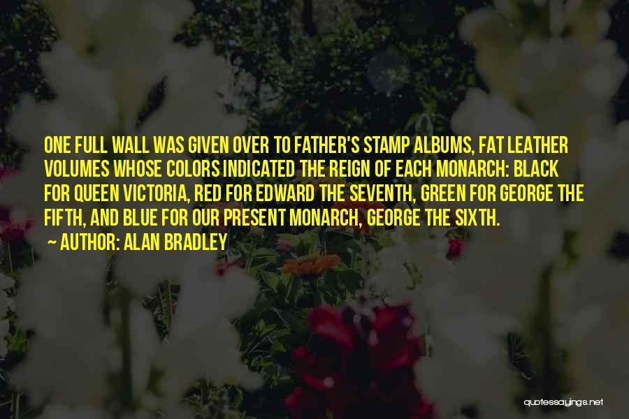 Alan Bradley Quotes 1312473