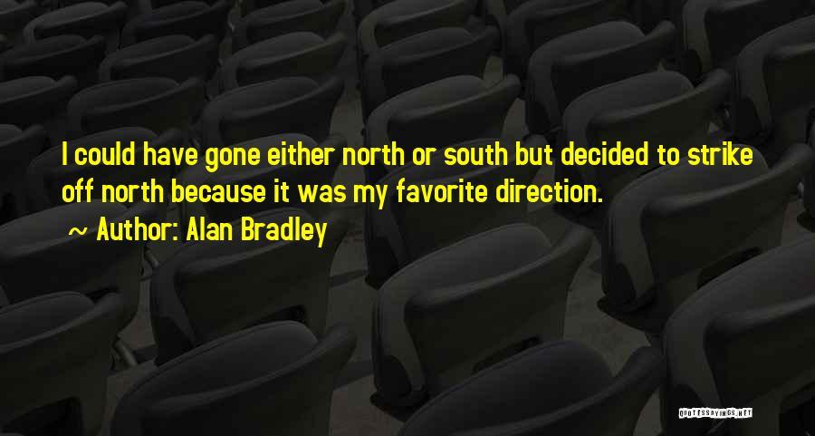 Alan Bradley Quotes 1334941