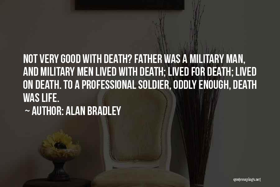 Alan Bradley Quotes 1347152