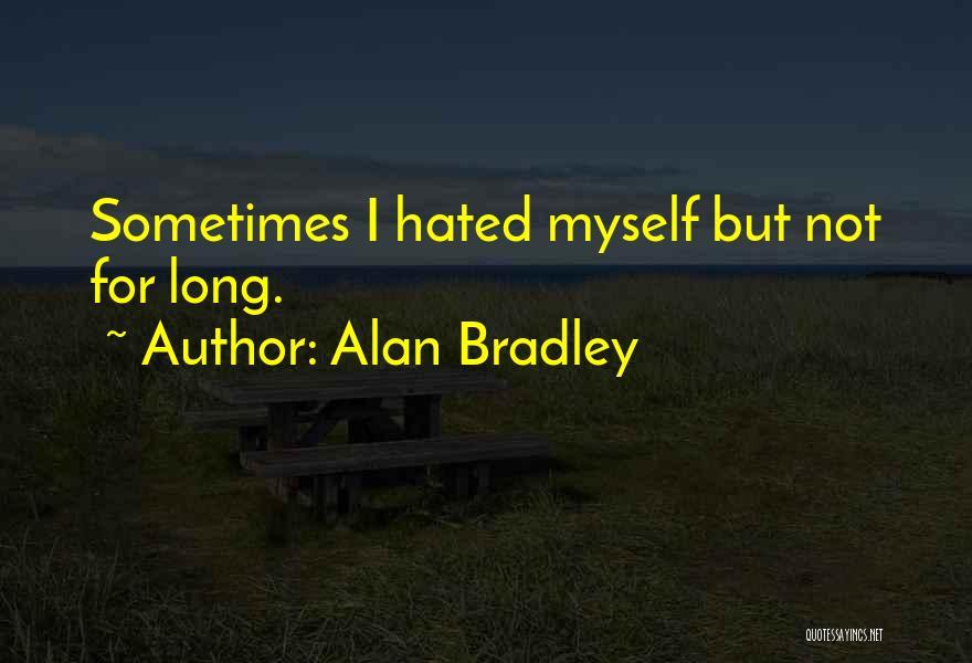 Alan Bradley Quotes 1404847