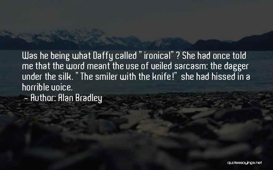 Alan Bradley Quotes 1428200