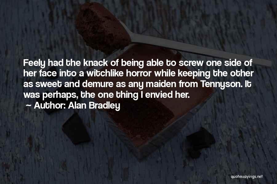 Alan Bradley Quotes 1444658