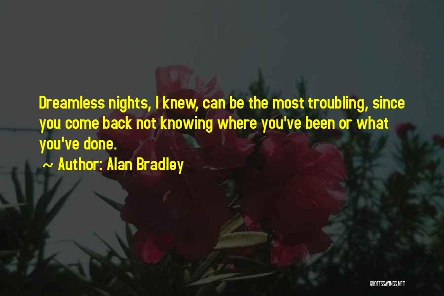 Alan Bradley Quotes 1479227