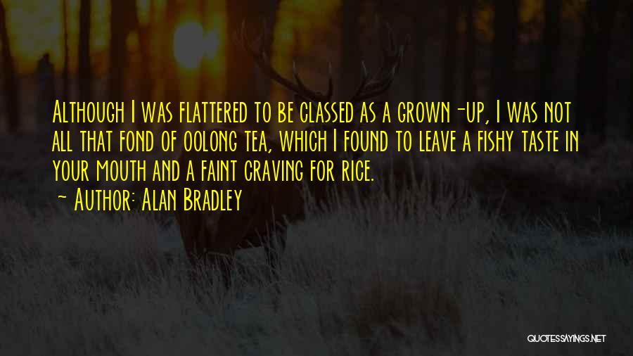 Alan Bradley Quotes 1534023