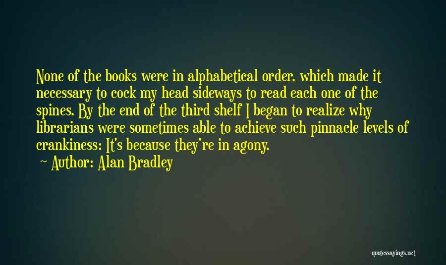 Alan Bradley Quotes 1549359