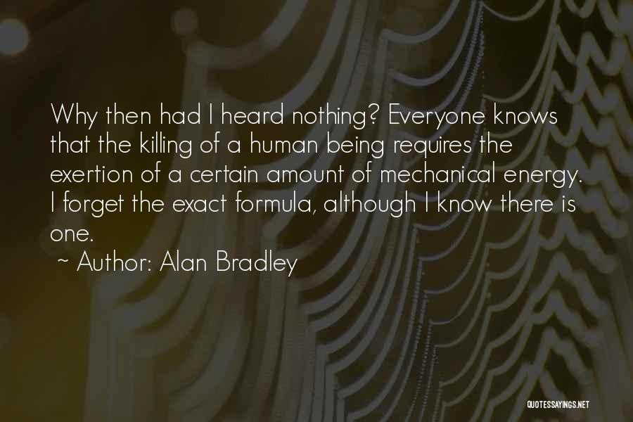 Alan Bradley Quotes 1567592