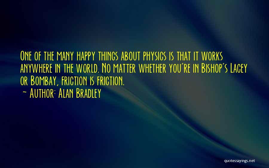 Alan Bradley Quotes 1647489