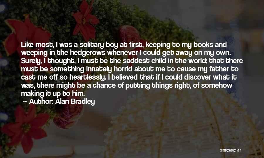 Alan Bradley Quotes 1782982