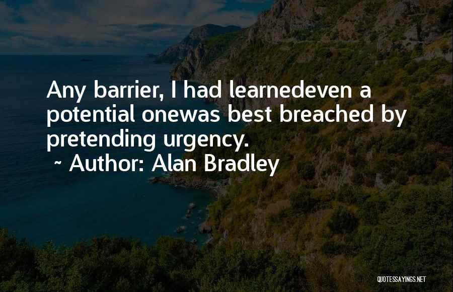 Alan Bradley Quotes 1787462