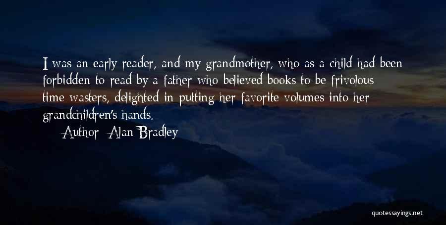 Alan Bradley Quotes 1836880