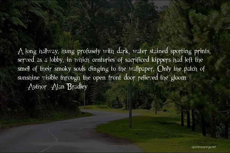 Alan Bradley Quotes 1870764
