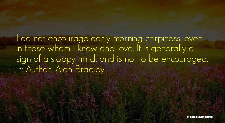 Alan Bradley Quotes 1898227