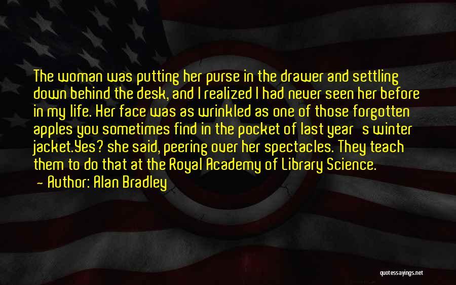 Alan Bradley Quotes 2011615