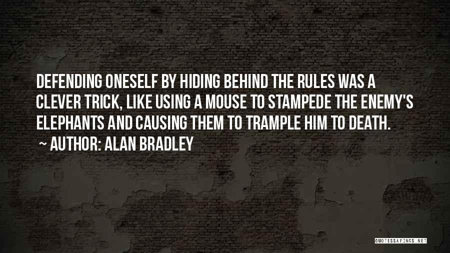 Alan Bradley Quotes 2268970