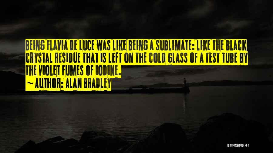 Alan Bradley Quotes 257073