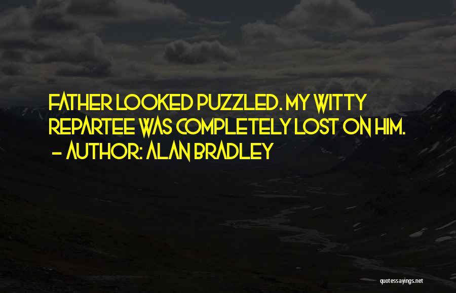 Alan Bradley Quotes 295377