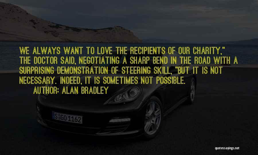 Alan Bradley Quotes 434777