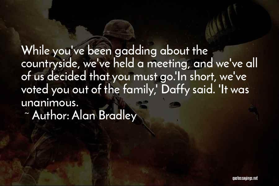Alan Bradley Quotes 501214