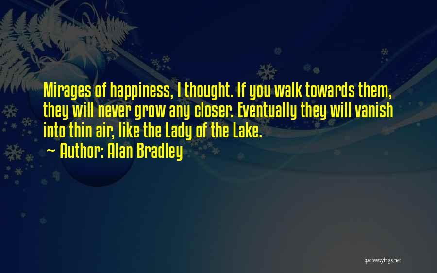 Alan Bradley Quotes 507147