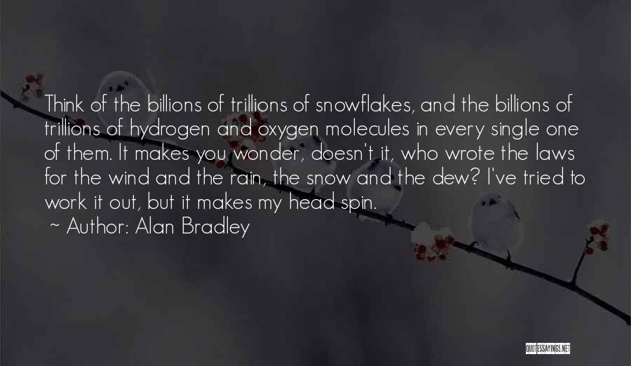 Alan Bradley Quotes 630812