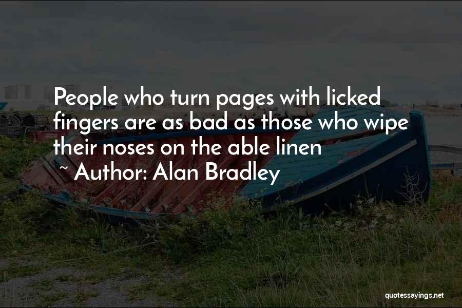 Alan Bradley Quotes 701640