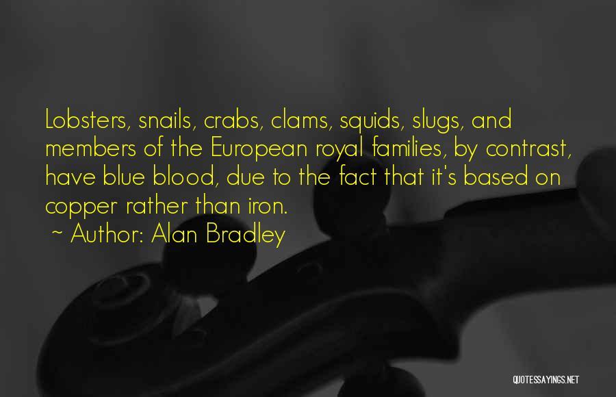 Alan Bradley Quotes 785689