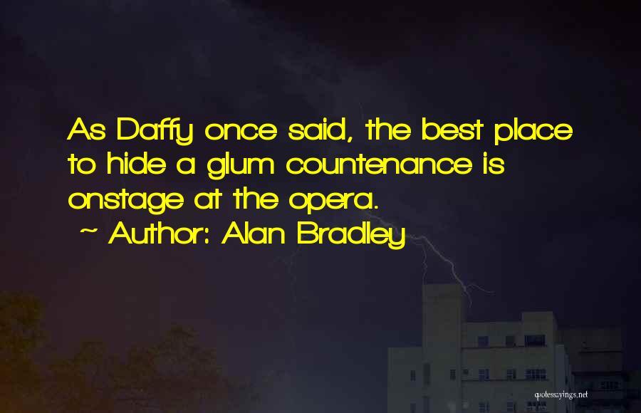 Alan Bradley Quotes 921187